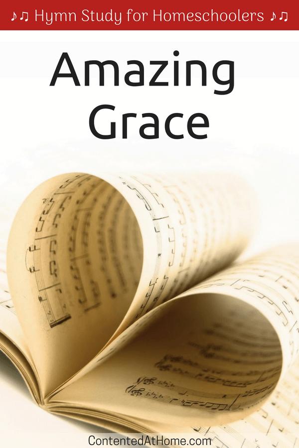 Hymn Study: Amazing Grace