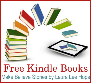 Free Kindle Books - Make Believe Stories by Laura Lee Hope