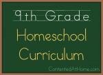 Ninth Grade Homeschool Curriculum {2013-2014}