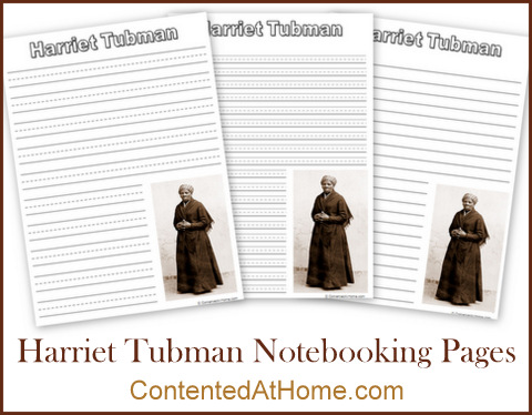 Free printable Harriet Tubman notebooking pages