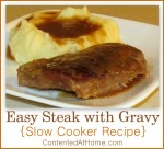 Easy Steak with Gravy {Slow Cooker Recipe}