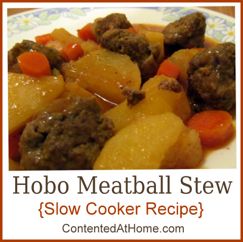 Hobo Meatball Stew {Slow Cooker Recipe} | Contented at Home