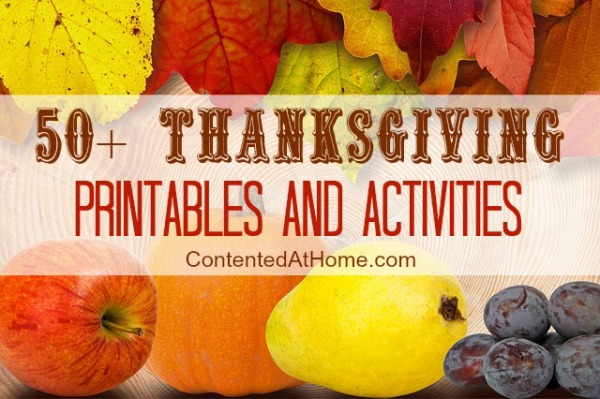 50+ Thanksgiving Printables and Activities