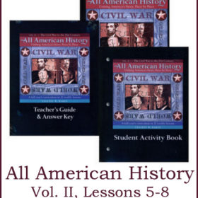 All American History Vol. II: Lessons 5-8
