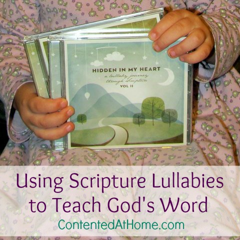 Using Scripture Lullabies to Teach God's Word | Contented at Home