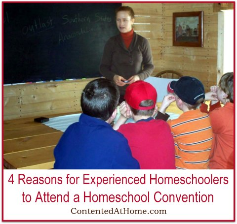 4 Reasons for Experienced Homeschoolers to Attend a Homeschool Convention