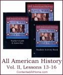 All American History Vol. II: Lessons 13-16