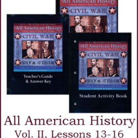 All American History Vol. II: Lessons 13-16