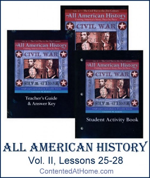 All American History Vol. II {Lessons 25-28}