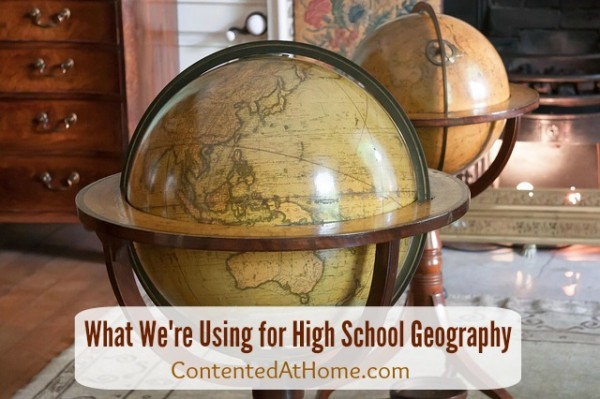 What We're Using for High School Geography