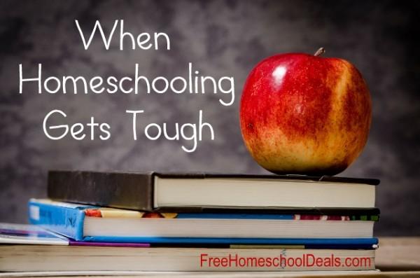 When Homeschooling Gets Tough