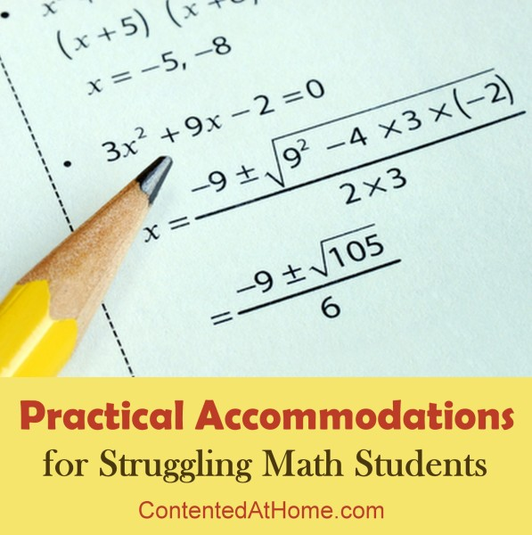 Practical Accomodations for Struggling Math Students #homeschool