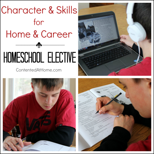 Homeschool Elective : Character and Skills for Home and Career