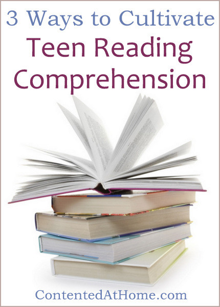 3 Ways to Cultivate Teen Reading Comprehension