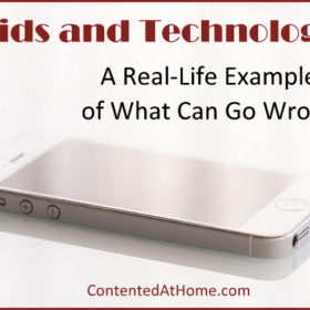 Kids and Technology: A Real-Life Example of What Can Go Wrong
