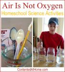 Air Is Not Oxygen - Homeschool Science Activities