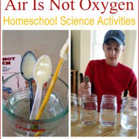 Air Is Not Oxygen: Homeschool Science Activities