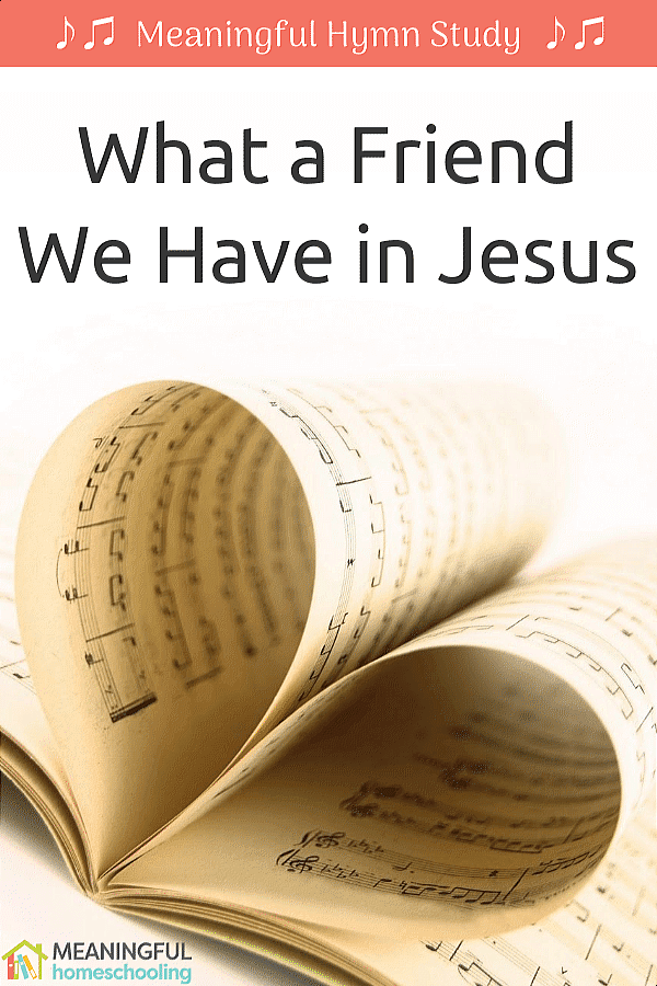 "Music pages folded to make a heart; text overlay that says ""What a Friend We Have in Jesus"""