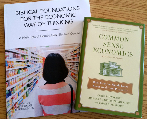 Biblical Foundations for the Economic Way of Thinking - a high school homeschool elective course