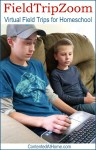 FieldTripZoom: Virtual Field Trips for Homeschool