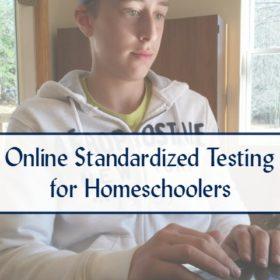 Online Standardized Testing for Homeschool