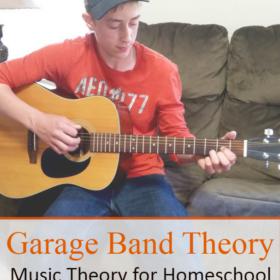 Garage Band Theory: Music Theory for Homeschool