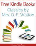 Free Kindle Books: Classics by Mrs. O. F. Walton