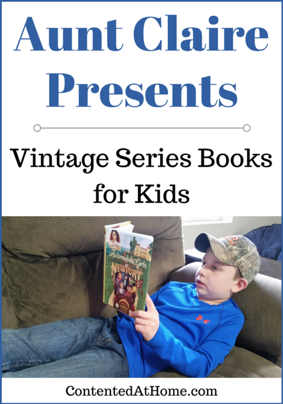 Your kids will LOVE these vintage series books from Aunt Claire Presents!