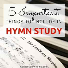 5 Important Things to Include in Hymn Study