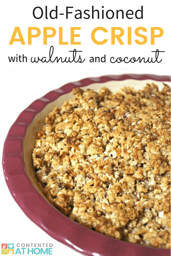 Baking dish with apple crisp and text overlay that says, Old-fashioned apple crisp with walnuts and coconut
