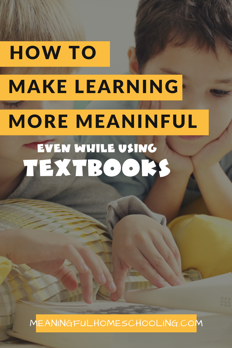 How to make learning meaningful even while using textbooks.